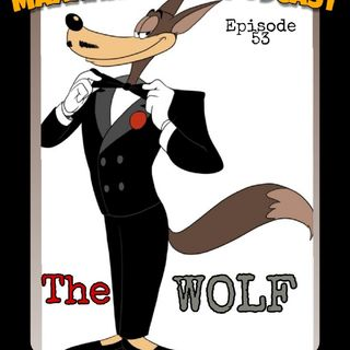 Episode 53 - The Wolf