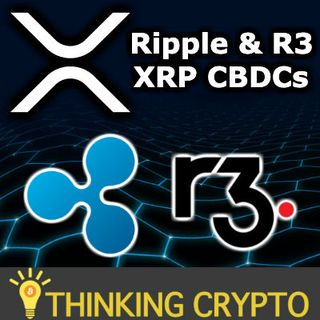 XRP CBDCs Adoption Via Ripple & R3 - Swedish e-krona CBDC - Bitcoin Lightning Network Centralization