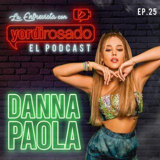 DANNA PAOLA, los SECRETOS detrás DE SU CARRERA