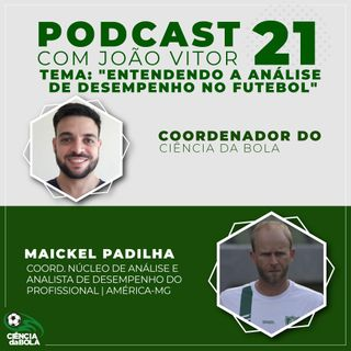 Ep. 21: Entendendo a Análise de Desempenho no Futebol