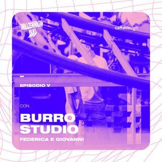 Millennium Bug con Burro Studio