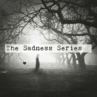 The Sadness Series: Nathans Story