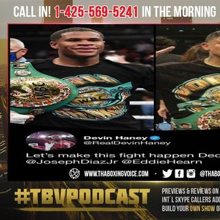 ☎️ Devin Haney vs Joseph 'JoJo' Diaz Jr.🙏🏽Garcia Out and Injured🤕Will JoJo Take 1 Million❓