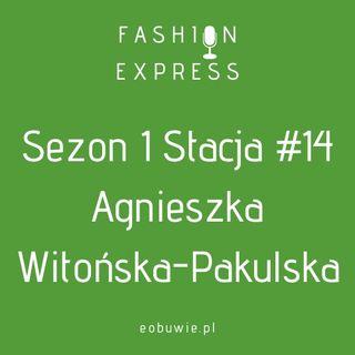"""Sezon 1 Stacja 14: Agnieszka rozmawia z Agnieszką Witońską-Pakulską, co kryje się pod pojęciem """"prawo mody"""""""
