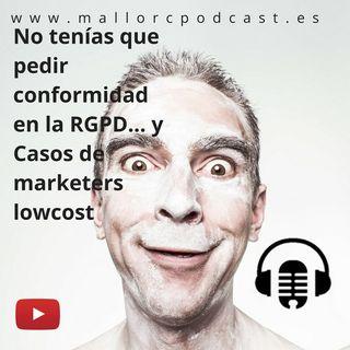 No necesitas volver a pedir confirmacion RGPD y marketers lowcost