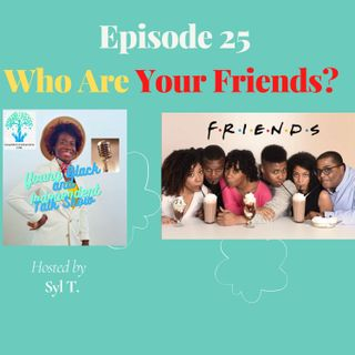 Who Are Your Friends.