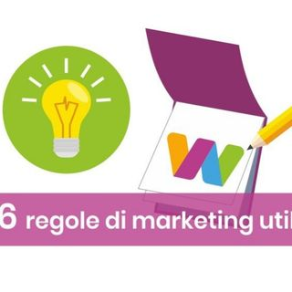 Le 6 regole del marketing