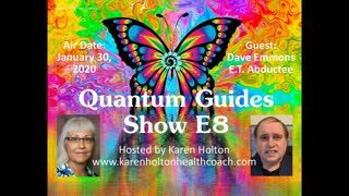 Quantum Guides Show E8 - Dave Emmons & E.T. Abductions