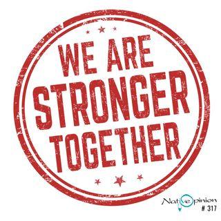 "Episode 317 ""We Are Always Stronger Together"""