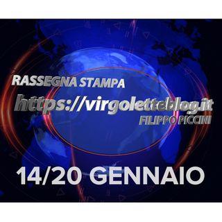 RASSEGNA STAMPA 14/20 gennaio | virgoletteblog.it