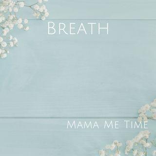 Breath • no music