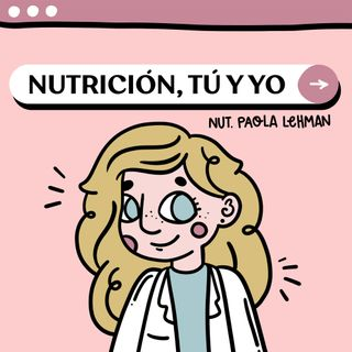 Episodio 6. Nutrición, Alimentación y Dieta
