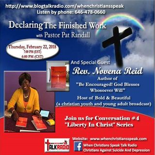 """Liberty In Christ - Free or Faking it?"" Pt 4 - Guest, Rev. Novena Reid on DTFW"