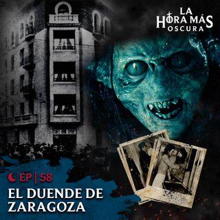 Ep58: El Duende de Zaragoza