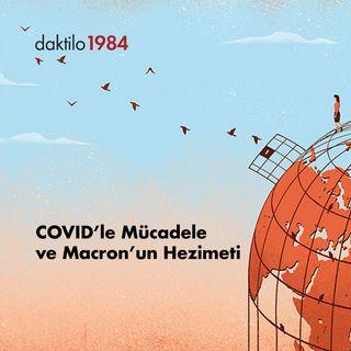 Avrupa Postası: COVID ve Macron'un Hezimeti | Sezin Öney & Barış Ertürk | Açık Toplum #12