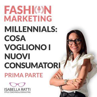 Ep.03 - Millennials: cosa vogliono i nuovi consumatori _ prima parte