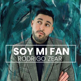 Soy Mi Fan - Rodrigo Zear