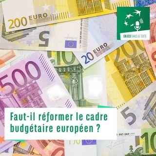 #02 – Faut-il réformer le cadre budgétaire européen ?