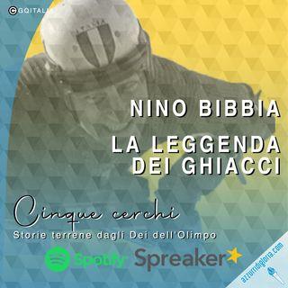 Nino Bibbia - La leggenda dei ghiacci