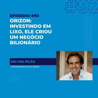 #92 - Orizon: o bilionário negócio do lixo