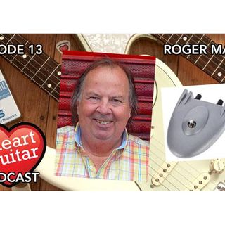 Episode 13: Roger Mayer