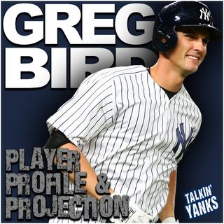 57 | Player Profile & Projection: Greg Bird