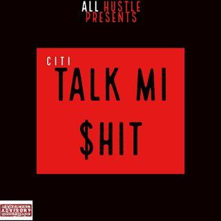 Episode 1- Talk MI $HIT