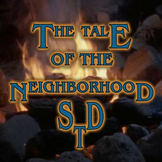 The Tale of the Nightly Neighbors or The Tale of the Neighborhood STD