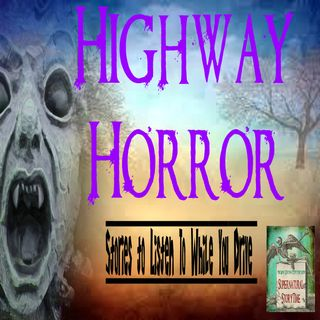 Highway Horror | Stories to Listen To While You Drive | Podcast E78