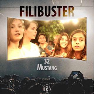 Filibuster 32 - Mustang