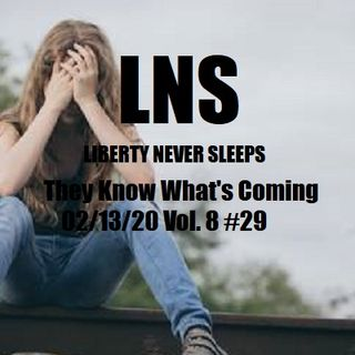 They Know What's Coming 02/13/20 Vol. 8 #29
