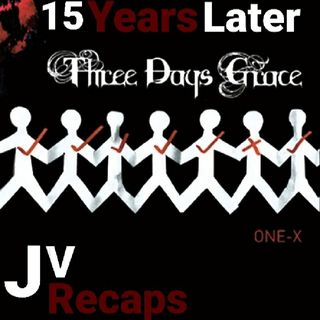 Episode 104 - Three Days Grace: One-X (15 Years Later)