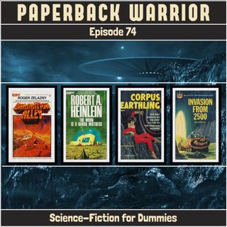 Episode 74: Science-Fiction for Dummies