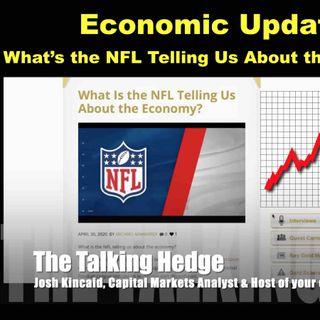 Economic Update: What Is the NFL Telling Us About the Economy?