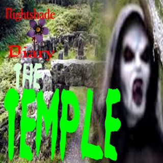 The Temple | Horror Story | Nightshade Diary Podcast