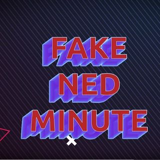 Fake Ned Minute: Lunch Monitor