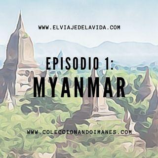 Episodio 1 - Guía de viaje de Myanmar