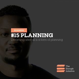 15. Planning - What If The Plan Fails?