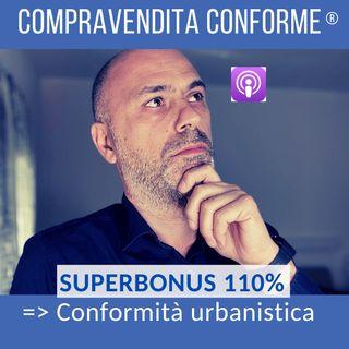 Bonus 110 + Conformità urbanistica [podcast]
