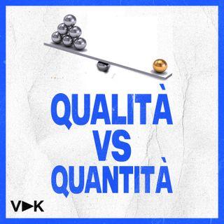 #15 Qualità VS Quantità - Il Podcast del Videomaker