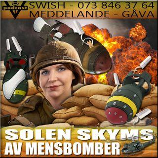SOLEN SKYMS AV MENSBOMBER