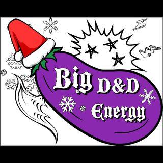 Big D&D X-Mas Eve Energy - Santa Smackdown