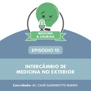 10 - Intercâmbio de medicina no exterior