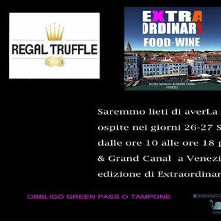 REGAL TRUFFLE: una tartuferia a Shanghai e l'evento a Venezia del 27/09. Ce ne parla Marco di Valentino!