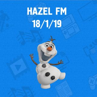Hazel FM 18th January