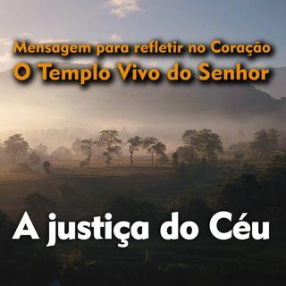 Reflexão 040 - A justiça do Céu