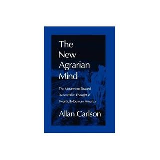 The New Agrarian Mind