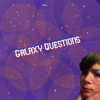Galaxy Questions