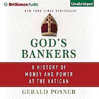 GERALD POSNER - GOD'S BANKER