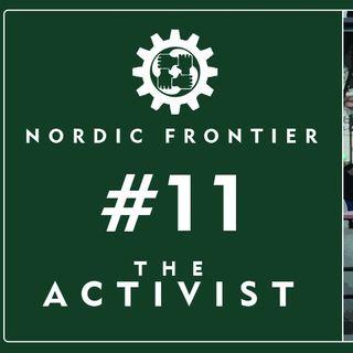 Nordic Frontier #11: The Activist